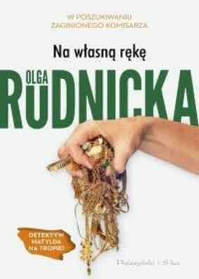 Olga Rudnicka - Na własną rękę