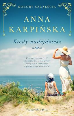 Anna Karpińska - Kiedy nadejdziesz