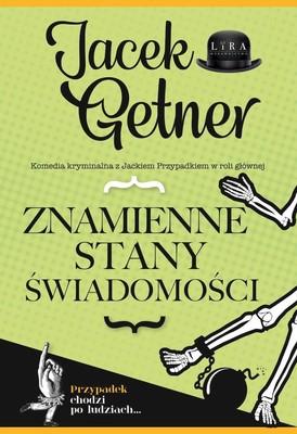 Jacek Getner - Znamienne stany świadomości