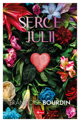 Françoise Bourdin - Serce Julii