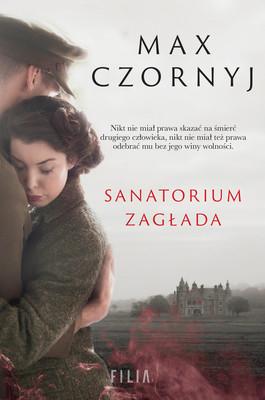 Max Czornyj - Sanatorium Zagłada