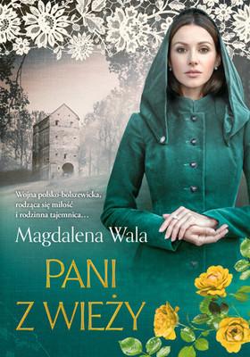 Magdalena Wala - Pani z wieży