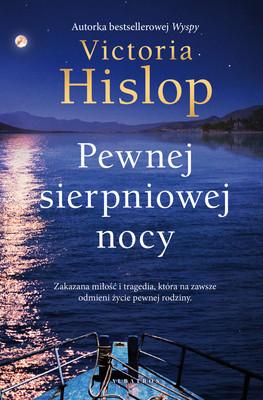 Victoria Hislop - Pewnej sierpniowej nocy / Victoria Hislop - One August Night