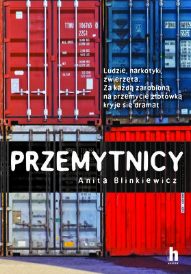 Anita Bilniewicz - Przemytnicy