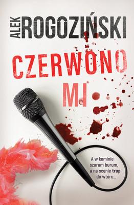 Alek Rogoziński - Czerwono mi