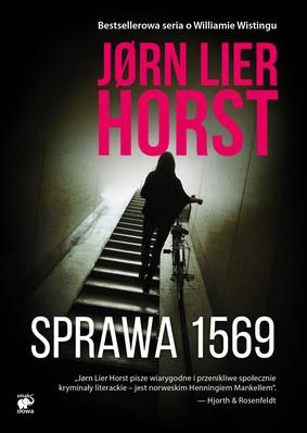 Jørn Lier Horst - Sprawa 1569. Seria o komisarzu Williamie Wistingu