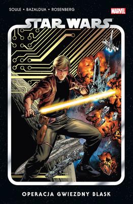 Charles Soule, Ramon Rosanas, Jan Bazaldua - Operacja Gwiezdny Blask. Star Wars. Tom 2