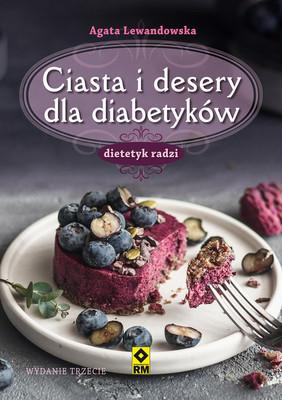 Agata Lewandowska - Ciasta i desery dla diabetyków