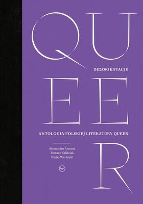 Dezorientacje. Antologia polskiej literatury queer