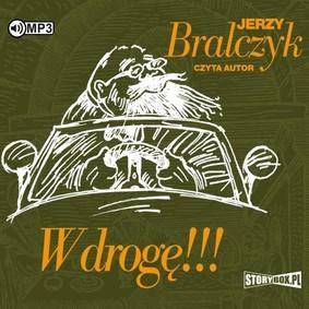 Jerzy Bralczyk - W drogę!!!