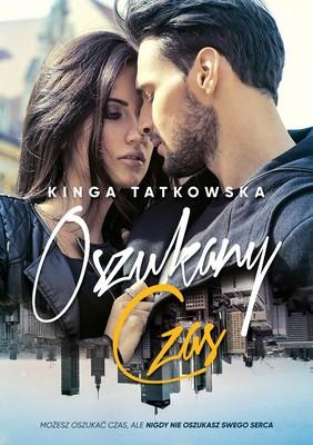 Kinga Tatkowska - Oszukany Czas