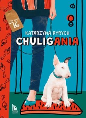 Katarzyna Ryrych - Chuligania