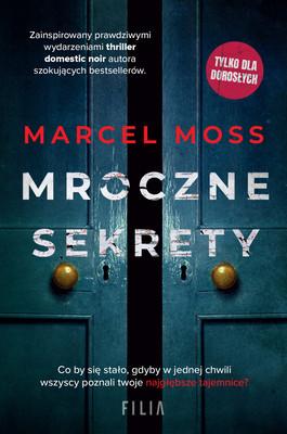 Marcel Moss - Mroczne sekrety
