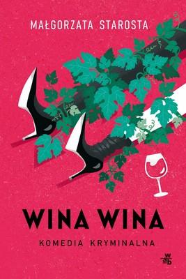 Małgorzata Starosta - Wina wina