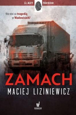 Maciej Liziniewicz - Zamach