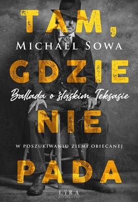 Michael Sowa - Tam, gdzie nie pada