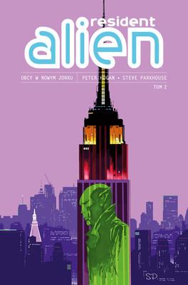 Peter Hogan, Steve Parkhouse - Obcy w Nowym Jorku. Resident Alien. Tom 2