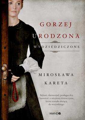 Mirosława Kareta - Gorzej urodzona