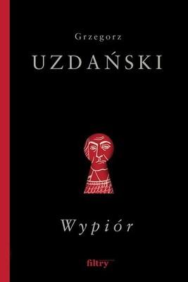 Grzegorz Uzdański - Wypiór