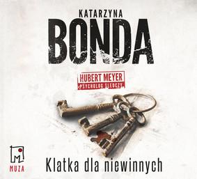 Katarzyna Bonda - Klatka dla niewinnych
