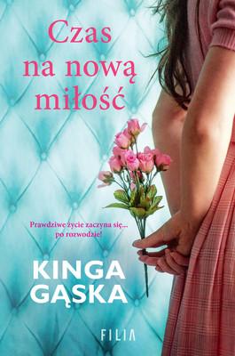 Kinga Gąska - Czas na nową miłość