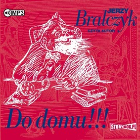 Jerzy Bralczyk - Do domu!!!