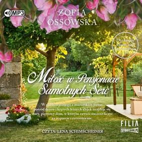 Zofia Ossowska - Miłość w Pensjonacie Samotnych Serc