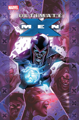 Mark Millar - Ultimate X-Men. Tom 3