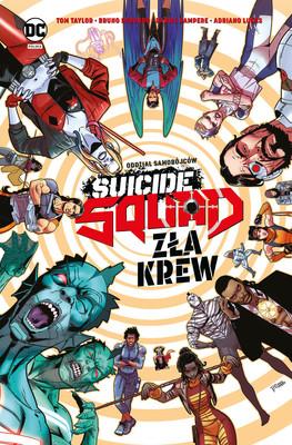 Tom Taylor - Zła krew. Suicide Squad