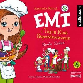 Agnieszka Mielech - Niezłe ziółka. Emi i Tajny Klub Superdziewczyn. Tom 12
