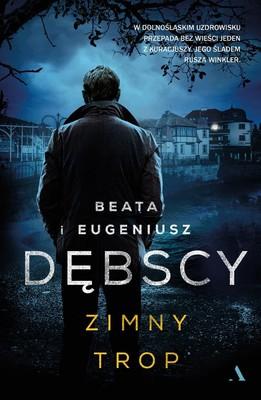Beata Dębska, Eugeniusz Dębski - Zimny trop / Beata Dębska, Eugeniusz Dębski - Zimny Trop