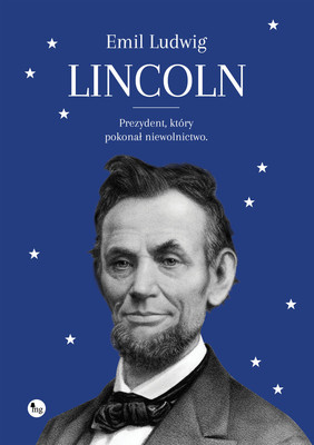 Emil Ludwig - Lincoln