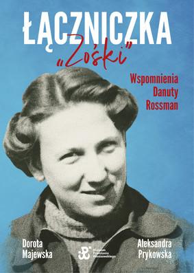 Dorota Majewska, Aleksandra Prykowska - Łączniczka
