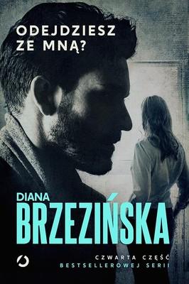 Diana Brzezińska - Odejdziesz ze mną?