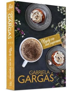 Gabriela Gargaś - Nigdy cię nie zapomnę