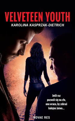Karolina Kasprzak-Dietrich - Velveteen youth
