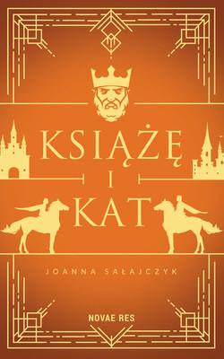 Joanna Sałajczyk - Książę i kat