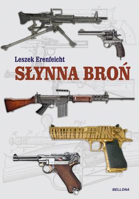 Leszek Erenfeicht - Słynna broń