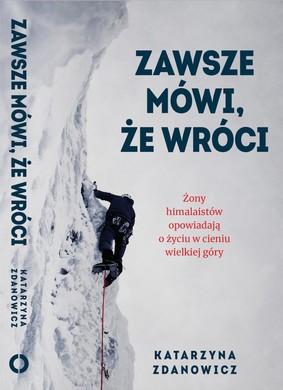 Katarzyna Zdanowicz - Zawsze mówi, że wróci