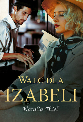 Natalia Thiel - Walc dla Izabeli