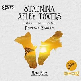 Myra King - Pierwsze zawody. Stadnina Apley Towers. Tom 1