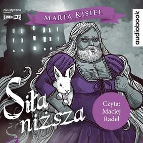 Marta Kisiel - Siła niższa