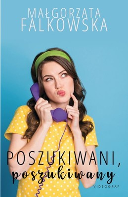 Małgorzata Falkowska - Poszukiwani, poszukiwany