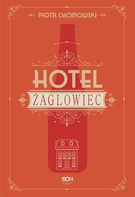 Piotr Chojnowski - Hotel Żaglowiec