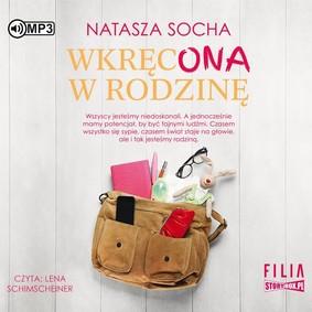 Natasza Socha - Wkręcona w rodzinę