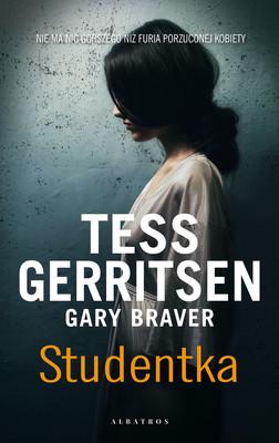 Tess Gerritsen, Gary Braver - Studentka / Tess Gerritsen, Gary Braver - Choose Me