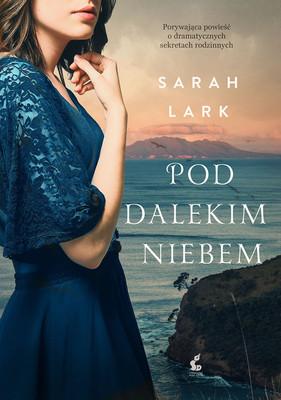 Sarah Lark - Pod dalekim niebem / Sarah Lark - Unter Fernen Himmeln