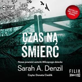 Sarah A. Denzil - Czas na śmierć