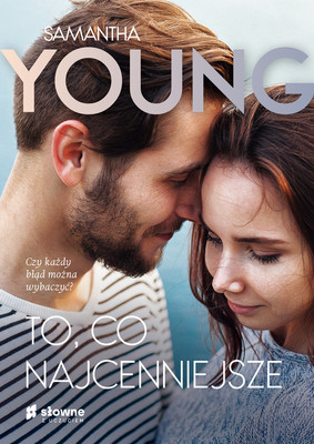 Samantha Young - To, co najcenniejsze / Samantha Young - The Truest Thing