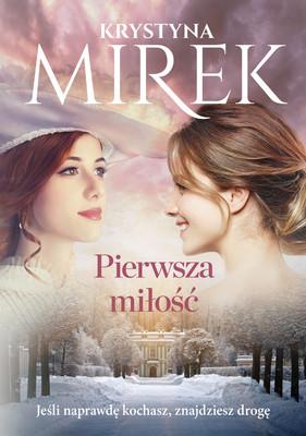 Krystyna Mirek - Pierwsza miłość